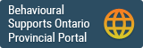 Behavioural Supports Ontario Provincial Portal